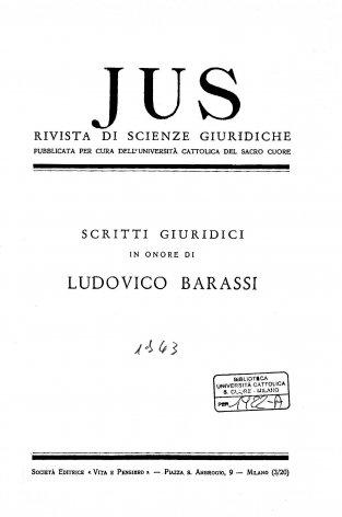 JUS - 1943 - 1. SCRITTI GIURIDICI IN ONORE DI LUDOVICO BARASSI